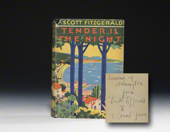 TENDER IS THE NIGHT IN FIRST ISSUE DUST JACKET INSCRIBED BY FITZGERALD